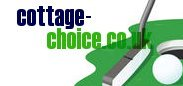 Cottage Choices | Golf Holiday Cottages in England, Scotland, Wales and Ireland